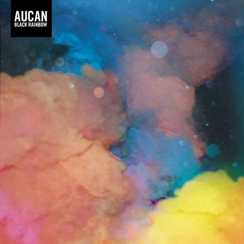 AUCAN - Black Rainbow