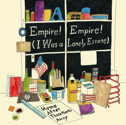EMPIRE! EMPIRE! (I WAS A LONELY ESTATE) - Home After Three Months Away