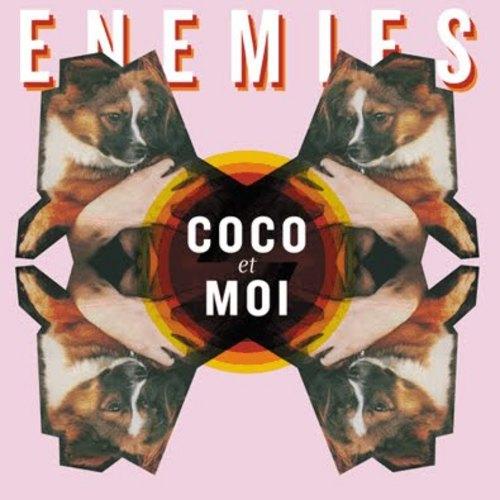 ENEMIES - Coco Et Moi