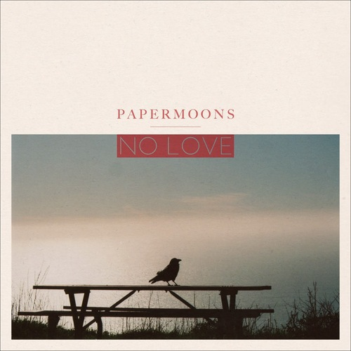PAPERMOONS - No Love
