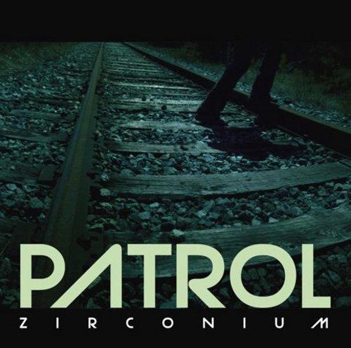 PATROL - Zirconium