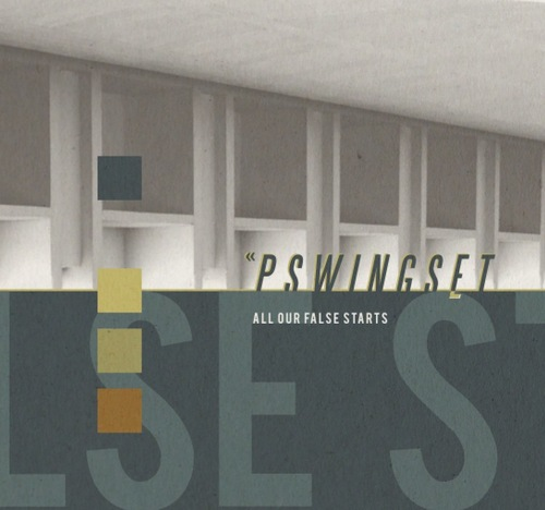 PSWINGSET - All Our False Stars