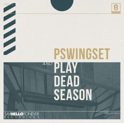 PLAY DEAD SEASON / PSWINGSET - split