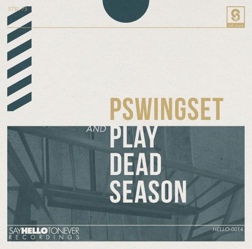 PLAY DEAD SEASON / PSWINGSET - split
