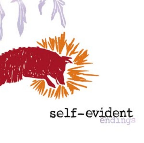 SELF-EVIDENT - Endings