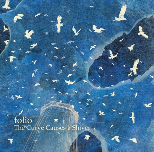 FOLIO - The Curve Causes a Shiver