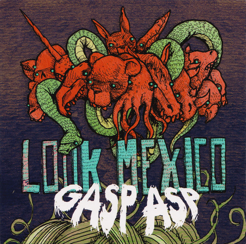 LOOK MEXICO - Gasp Asp EP