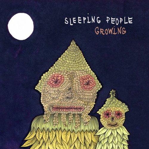 SLEEPING PEOPLE - Growing