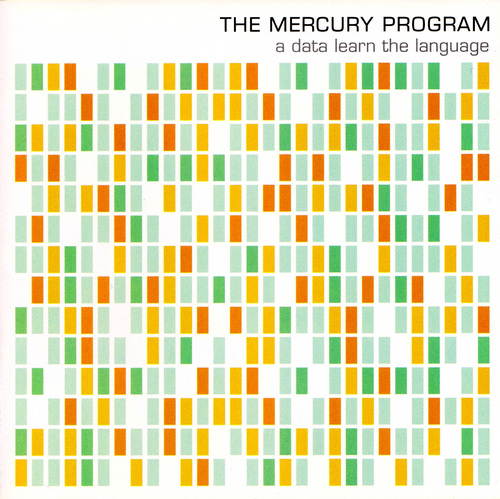 THE MERCURY PROGRAM - A Data Learn The Language +1