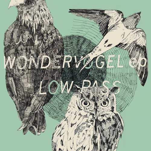 LOW-PASS - Wondervogel EP