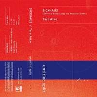 SICKHAUS (Kentaro Nakao play via Modular Synth) / Taro Aiko