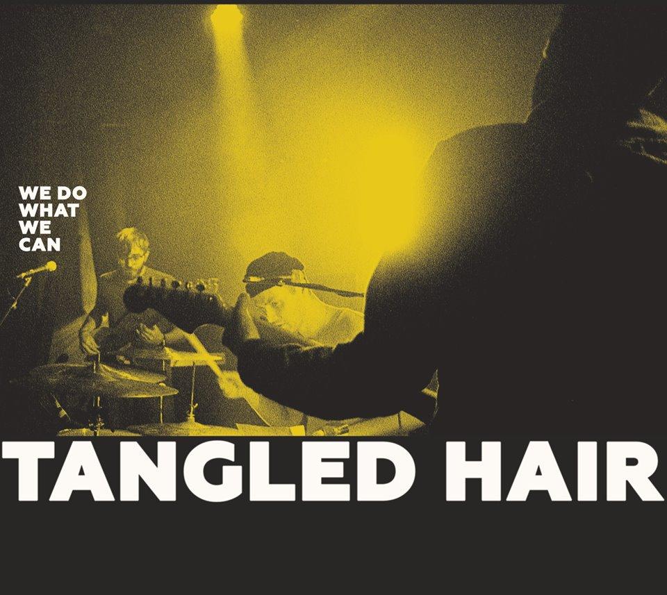 tangled hair we do what we can stiff slack