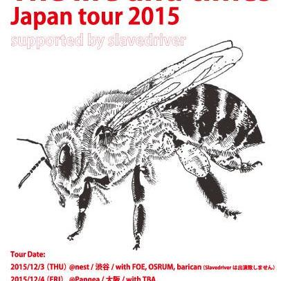 - THE LIFE AND TIMES Japan tour 2015