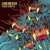 LOOK MEXICO / To Bed to Battle (STSL-49/CD)