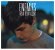 ENEMIES / We've Been Talking (STSL-50...VINYL+CD / STSL-51...CD)